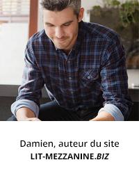 Damien, auteur de lit-mezzanine.biz